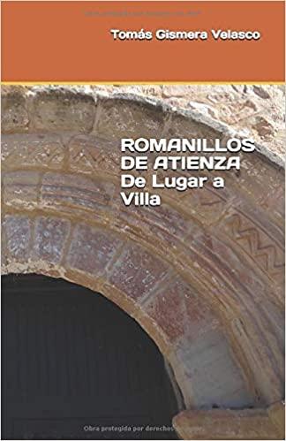 ROMANILLOS DE ATIENZA. De Lugar a Villa